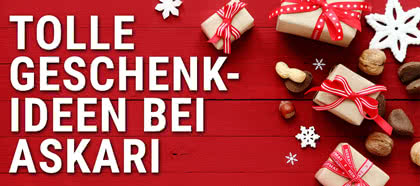 Jetzt schon an Weihnachten denken und Geschenke bei Askari shoppen!