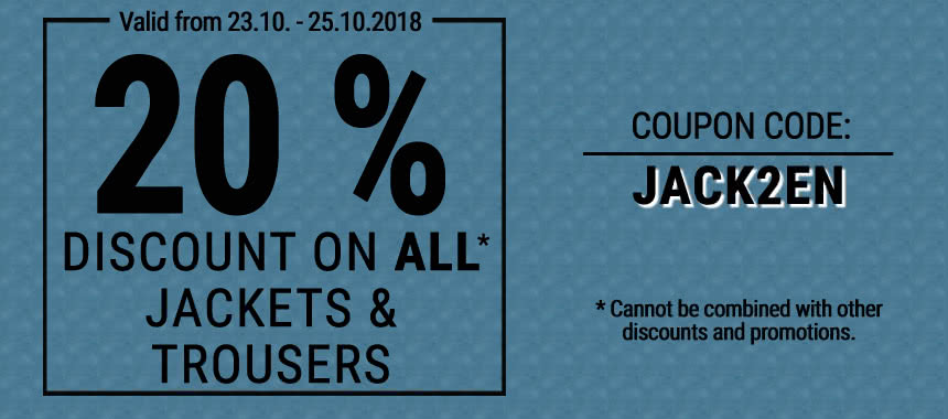 Save 20% discount on all jackets and trousers!