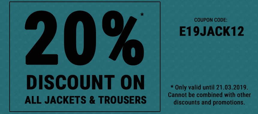 Get 20% discount on all jackets and trousers!