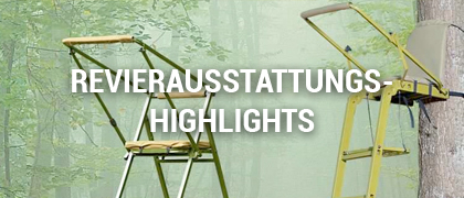 Jagd Revierausstattungs-Highlights