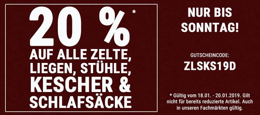 20 % auf alle Zelte, Liegen, Stühle, Kescher und Schlafsäcke!