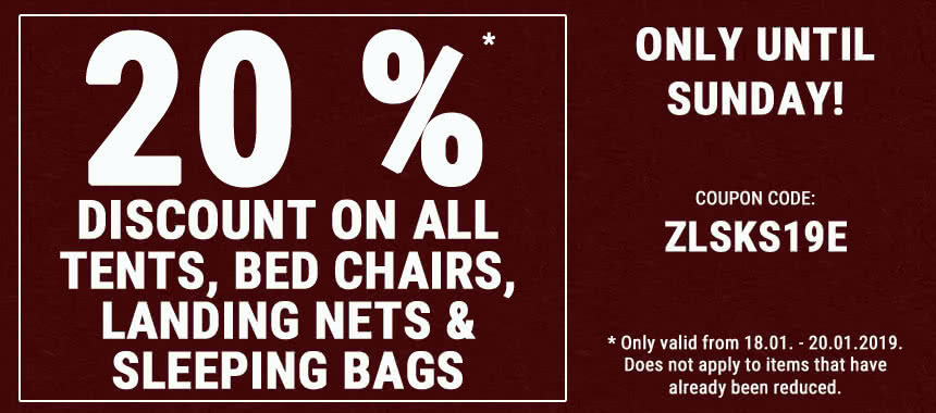 Get 20% discount on all tents, bed chairs, chairs, landing nets and sleeping bags!