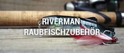 Riverman Raubfischzubehör