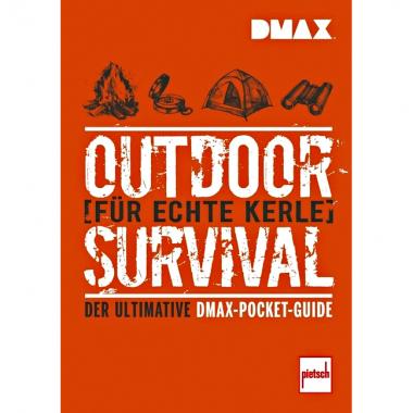 Buch: DMAX Outdoor-Survival für echte Kerle - Der ultimative DMAX-Pocket-Guide