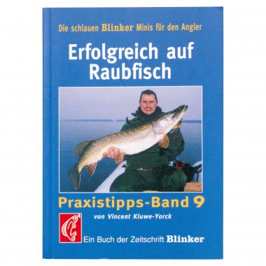 """Erfolgreich auf Raubfisch von """"Blinker"""""""