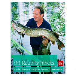 99 Raubfischtricks von Dr. Markus Bötefür