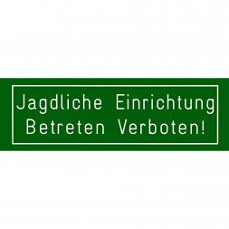 """Autoschild """"Jagdliche Einrichtung"""""""
