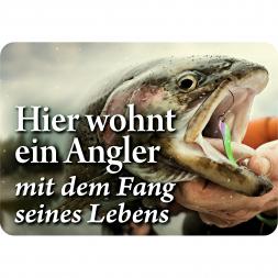 """Blechschild """"Hier wohnt ein Angler..."""""""