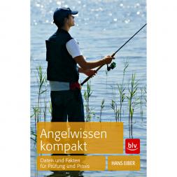 Buch: Angelwissen kompakt - Daten und Fakten für Prüfung und Praxis von Hans Eiber