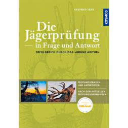 Buch: Die Jägerprüfung in Frage und Antwort: Fragen und Antworten nach den aktuellen Prüfungsordnungen von Siegfried Seibt