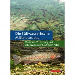 Buch: Die Süßwasserfische Mitteleuropas von Axel Gutjahr