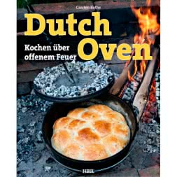 Buch: Dutch Oven Kochen über offenem Feuer von Carsten Bothe