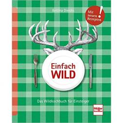 Buch Einfach Wild von Bettina Diercks