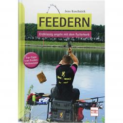 Buch: Feedern - Erstklassig angeln mit dem Futterkorb