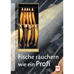 Buch: Fische räuchern wie ein Profi von Jochen Rüdenauer