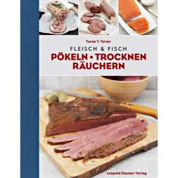 Buch: Fleisch und Fisch - Pökeln, Trocknen, Räuchern von Turan T. Turan