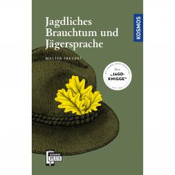 Buch Jagdliches Brauchtum und Jägersprache von Walter Frevert