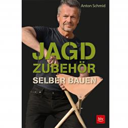 Buch: Jagdzubehör selber bauen von Anton Schmid