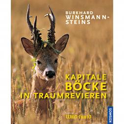Buch: Kapitale Böcke in Traumrevieren von Burkhard Winsmann-Steins