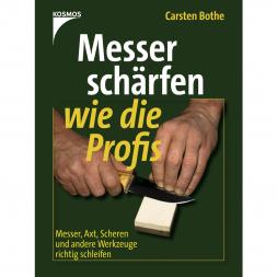 Buch: Messer schärfen wie die Profis von Carsten Bothe