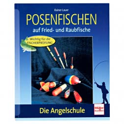 Buch: Posenfischen auf Fried- und Raubfische von Rainer Lauer