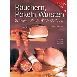 Buch: Räuchern, Pökeln, Wursten von Franz S. Wagner