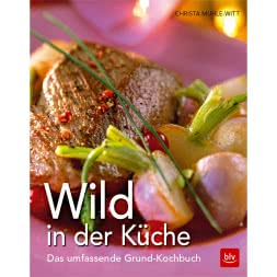 Buch: Wild in der Küche von Christa Muhle-Witt