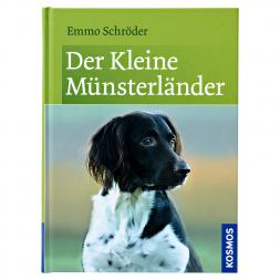 Der Kleine Münsterländer von Emmo Schröder