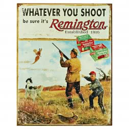 "Nostalgie-Schild mit Jagdmotiv ""Remington Whatever you shoot…"""
