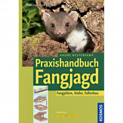 Praxishandbuch Fangjagd von Andre Westerkamp