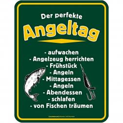 """Rahmenlos Blechschild """"DER PERFEKTE ANGELTAG"""""""
