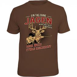 """Rahmenlos Herren T-Shirt """"Ein Tag ohne Jagen..."""""""