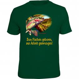 """Rahmenlos Herren T-Shirt """"Zum Fischen geboren, zur Arbeit gezwungen"""""""