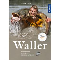 Waller Giganten des Süßwassers von Stefan Seuß