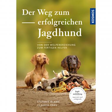 """Hunting Book """"Der Weg zum erfolgreichen Jagdhund (Stefanie Blawe, Claudia Fries, German Book)"""