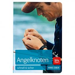 Angelknoten schnell & sicher by Hans Eiber