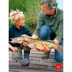 Book: Angeln – sogeht's. Vom Einsteiger bis zum Profi von Hans Eiber
