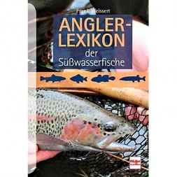 Book: Anglerlexikon der Süßwasserfische (Fishing dictionary of freshwater fish) by Frank Weissert