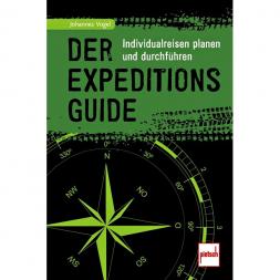 Book 'Der Expeditions-Guide - Individualreisen planen und durchführen' by Johannes Vogel