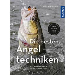 Book: Die besten Angeltechniken - Mit kleinen Tricks zum g)rossen Fang