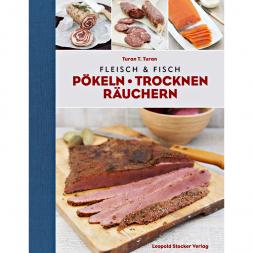 Book: Fleisch und Fisch - Pökeln, Trocknen, Räuchern von Turan T. Turan
