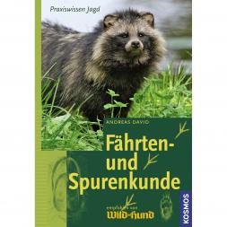 Fährten- und Spurenkunde by Andreas David