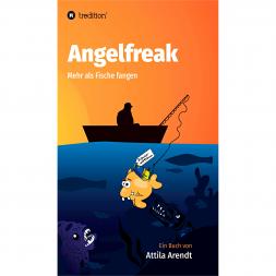 """Fishing Book """"Angelfreak - Mehr als Fische fangen"""""""