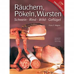 Räuchern, Pökeln, Wursten (Franz S. Wagner, German Book)