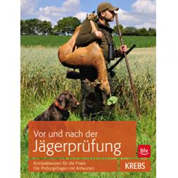 Vor und nach der Jägerprüfung by Herbert Krebs
